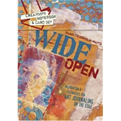 Wide Open: Inspiration & Techniques for Art Journaling on the Edge (Book & Card Kit)
