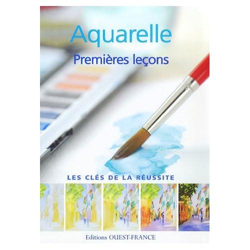 Aquarelle : Premières leçons