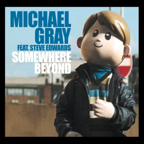 Michael Gray - Somewhere Beyond - Zortam Music