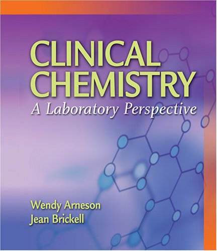 Clincial Chemistry: A Laboratory Perspective