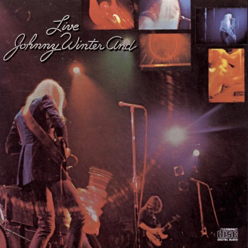 Johnny Winter - Live Johnny Winter And - Zortam Music
