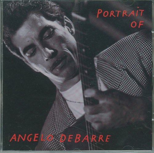 Angelo Debarre - Portrait of Angelo Debarre - Zortam Music