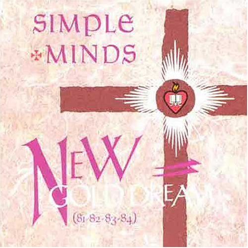 Simple Minds - New Gold Dream  - Edition remast?ris?e - Zortam Music