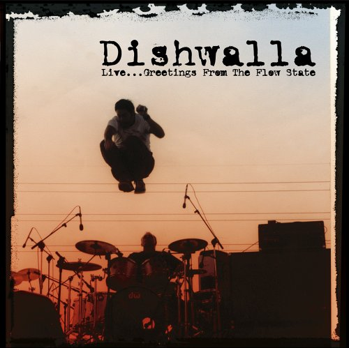 DISHWALLA - Live?Greetings from the Flow S - Zortam Music