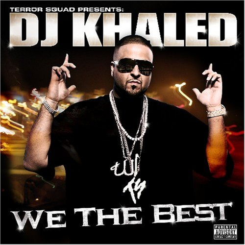 DJ Khaled - We the Best - Zortam Music