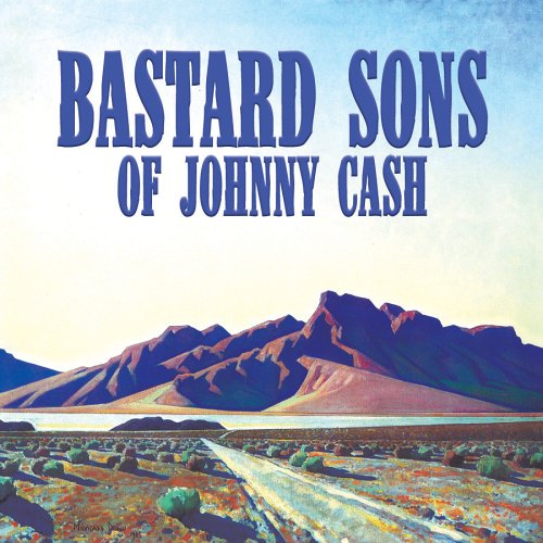 Bastard Sons Of Johnny Cash - Mile Markers - Zortam Music