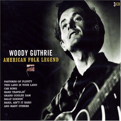 Woody Guthrie - American Folk Legend (CD 2) - Zortam Music