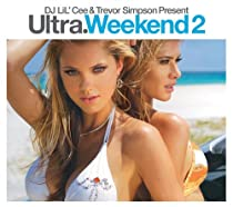 Ultra Weekend, Vol. 2