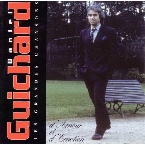 Daniel Guichard   D'amour et d'émotion preview 0
