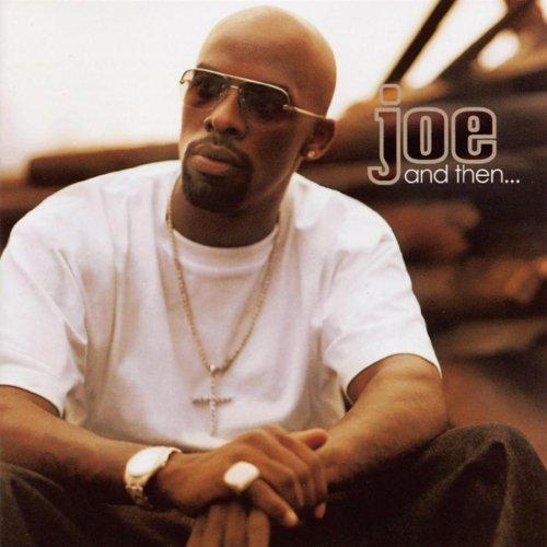 Joe - And Then - Zortam Music