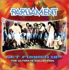 PARLIAMENT - Get Funked Up! - Zortam Music