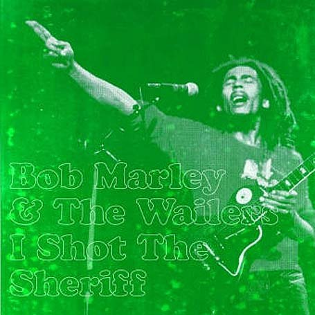 Bob Marley - I Shot the Sheriff [7