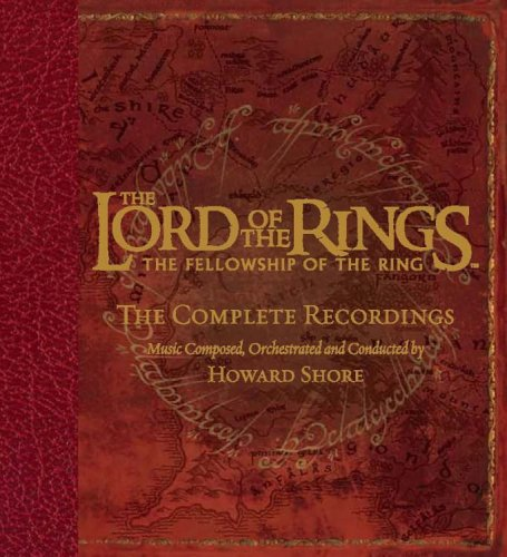 Howard Shore - The Lord of the Rings: Fellowship of the Ring - The Complete Recordings - Zortam Music