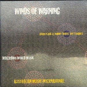 ADAM ANT - Winds of Warning: Digeridoo/World Music - Zortam Music