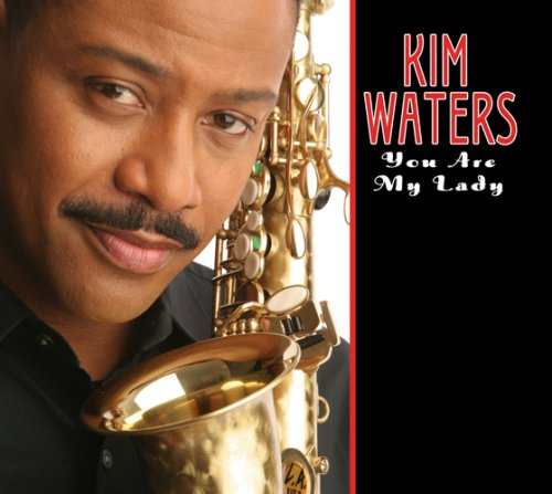 Kim Waters - You Are My Lady - Zortam Music