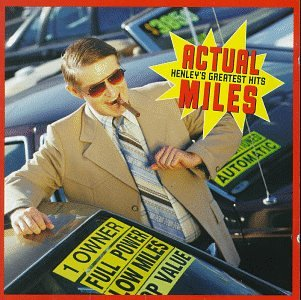 Don Henley - Actual Miles  Henley