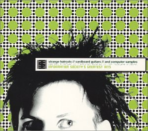 Information Society - Greatest Hits: Strange Haircut - Zortam Music
