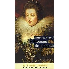 Madame de Motteville, Chronique de la Fronde