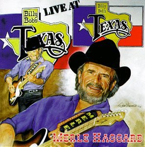 MERLE HAGGARD - Live at Billy Bob