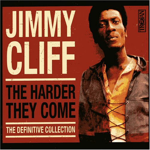 Jimmy Cliff - Harder They Come: Definitive Collection - Zortam Music