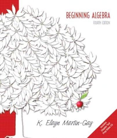 Beginning Algebra (Martin-Gay Hardback Series)