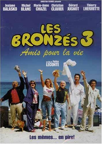 Les Bronzes 3: amis pour la vie / Веселые и загорелые (2006)