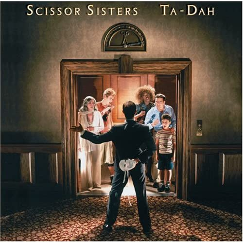Scissor Sisters - Ta-Dah