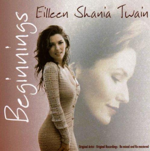 Shania Twain - Beginnings - Zortam Music