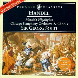 Chicago - Handel: Messiah (Highlights) / Solti, Chicago Symphony (Penguin Music Classics Series) - Zortam Music