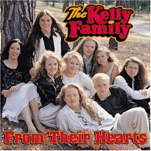 The Kelly Family - From Their Hearts - Zortam Music