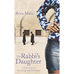 The Rabbi's Daughter: Sex, Drugs and Orthodoxy
