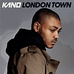 Kano - London Town 2007
