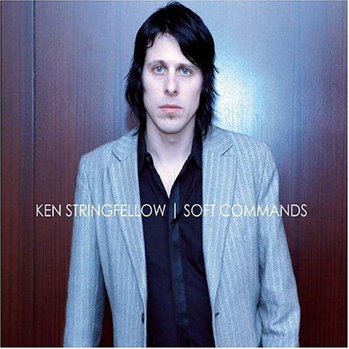 Ken Stringfellow - Soft Commands - Zortam Music