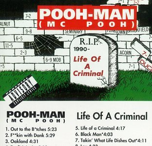 Pooh-Man - Life of a Criminal - Zortam Music