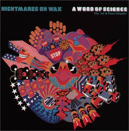 nightmares on wax - A Word of Science - Zortam Music