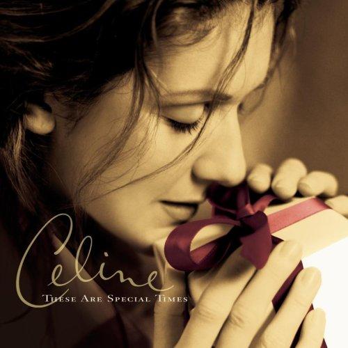 Celine Dion - These Are Special Times - Ihre Sch�nsten Weihnachts - Zortam Music