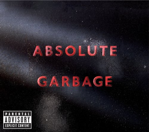 Garbage - Absolute Garbage [Deluxe Edition] Disc 2 - Zortam Music