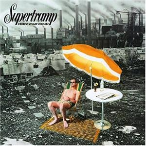 Supertramp - Crisis - What Crisis - Zortam Music