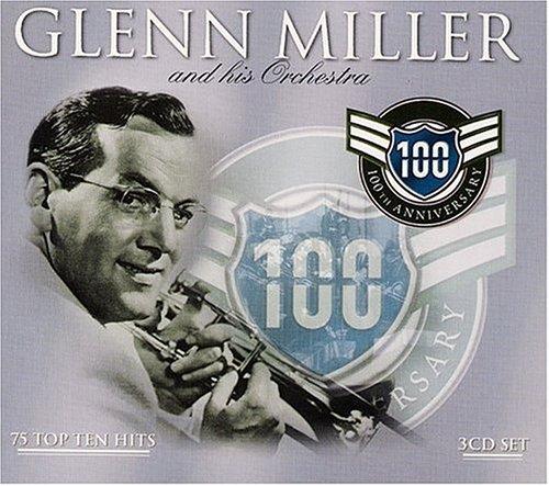 GLENN MILLER - 100th Anniversary - Zortam Music