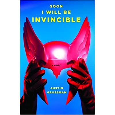 Cover of Soon I Will Be Invincible