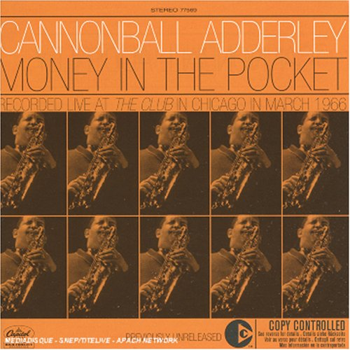 Cannonball Adderley - Money In The Pocket - Zortam Music