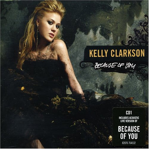 Kelly Clarkson - Because Of You - Zortam Music