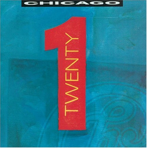Chicago - Chicago Twenty 1 - Zortam Music