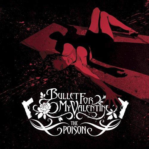 Bullet for My Valentine - Poison, The - Zortam Music
