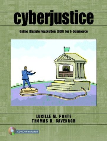 Cyberjustice: Online Dispute Resolution (ODR) for E-Commerce