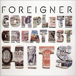 Foreigner - The Complete Greatest Hits - Zortam Music