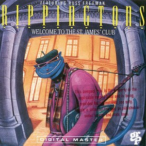 The Rippingtons - Welcome to the St. James
