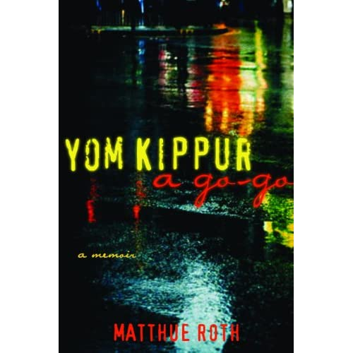 yom kippur a go-go by matthue roth