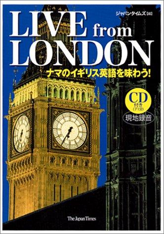 LIVE from LONDON ナマのイギリス英語を味わう!