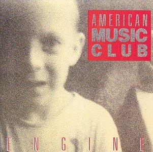 American Music Club - Engine - Zortam Music